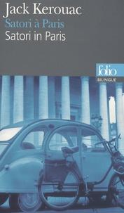 Jack Kerouac - Satori à Paris - Edition bilingue français-anglais.