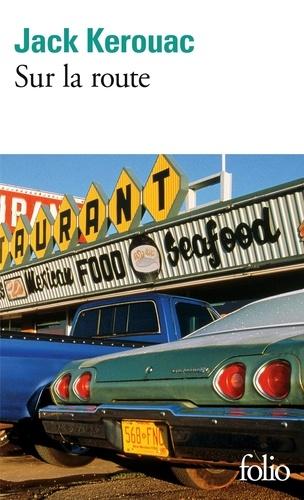Jack Kerouac - Sur la route.