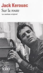 Les meilleurs téléchargements de livres audio Sur la route  - Le rouleau original 9782072453199 par Jack Kerouac (French Edition) DJVU iBook