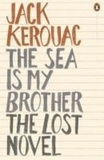 Jack Kerouac - The Sea is My Brother.
