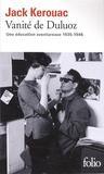 Jack Kerouac - Vanité de Duluoz - Une éducation aventureuse 1935-1946.