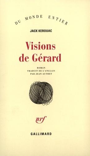 Jack Kerouac - Visions de Gérard.
