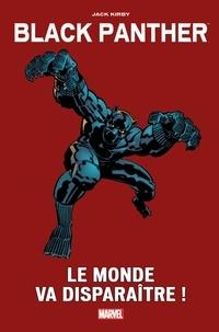 Jack Kirby - Black Panther - Le monde va disparaître !.