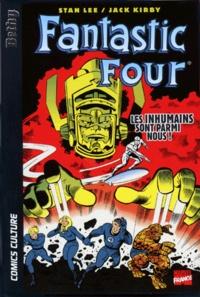 Jack Kirby et Stan Lee - Fantastic Four  : Les inhumains sont parmi nous !.