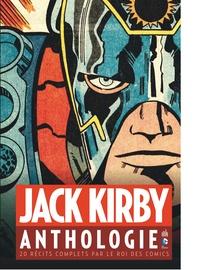 Jack Kirby - Jack Kirby anthologie - 20 récits complets par le roi des comics.