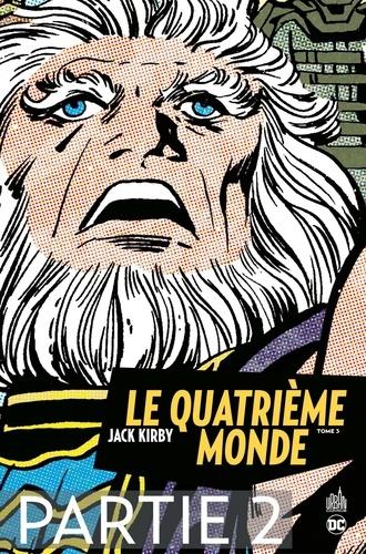 Jack Kirby - Le Quatrième Monde - Tome 3 - Partie 2.