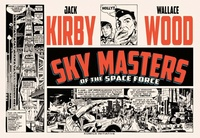 Jack Kirby et Wood Wallace - Sky Masters of the Space Force.