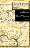 Jack Küpfer - Black Whidah.