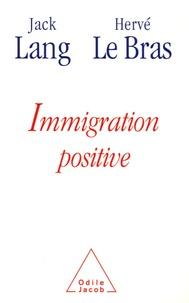 Jack Lang et Hervé Le Bras - Immigration positive.