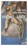 Jack Lang et Colin Lemoine - Michel-Ange.