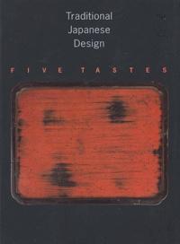 Deedr.fr Traditional Japanese Design. - Five Tastes Image
