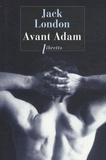 Jack London - Avant Adam.
