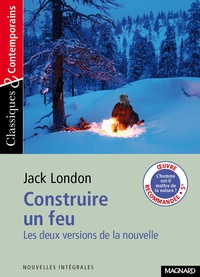 Jack London - Construire un feu.