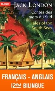 Jack London - Contes des mers du Sud.