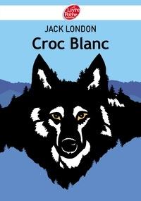 Jack London - Croc Blanc - Texte abrégé.