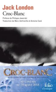 Jack London et Philippe Jaworski - Croc-Blanc.