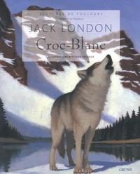 Croc-blanc - Jack London - Format ePub - 9782700032260 - 6,49 €