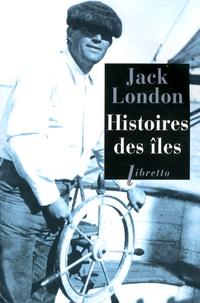 Jack London - Histoire des îles.