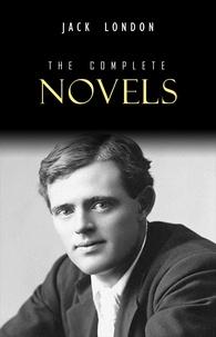 Jack London - Jack London: The Complete Novels.