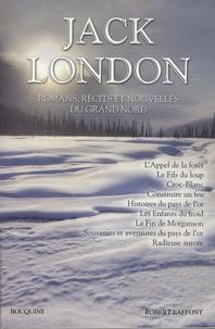 Jack London - Jack London - Romans, récits, nouvelles du Grand Nord.