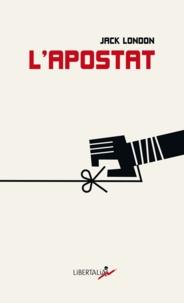 Jack London - L'Apostat.