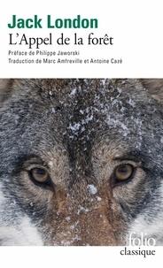 Téléchargez le livre sur kindle L'appel de la forêt par Jack London iBook DJVU MOBI