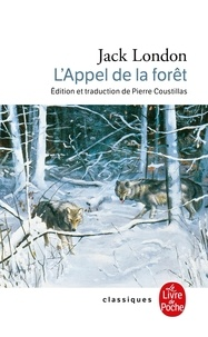 Jack London - L'Appel de la forêt.