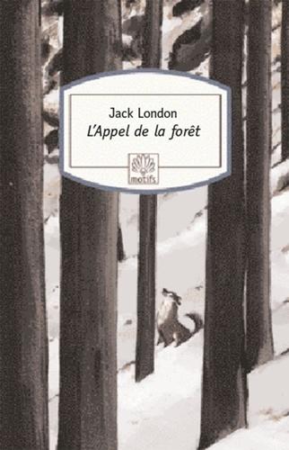 L'Appel de la forêt - Jack London - Format ePub - 9782268098715 - 5,99 €