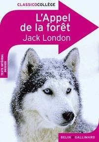 Jack London - L'Appel de la forêt.