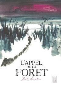 Ebook téléchargement gratuit epub torrent L'Appel de la forêt PDB RTF PDF 9782901207085 par Jack London in French