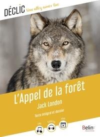Jack London et Catherine Moreau - L'Appel de la forêt.