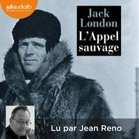 Jack London - L'Appel sauvage - Nouvelle traduction de L'Appel de la forêt.