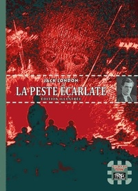Jack London - La peste écarlate.