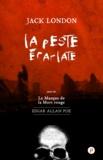Jack London - La Peste écarlate - suivie du Masque de la mort rouge.