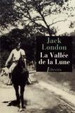 Jack London - La vallée de la Lune.