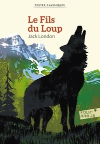 Jack London - Le fils du loup.