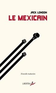Jack London - Le Mexicain.