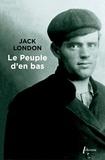 Jack London - Le peuple d'en bas.