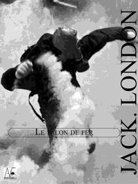 Jack London - Le Talon de fer.