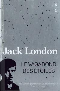 Jack London - Le vagabond des étoiles.