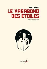 Jack London - Le Vagabond des étoiles - Contes de la camisole.