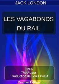 Jack London - LES VAGABONDS DU RAIL.