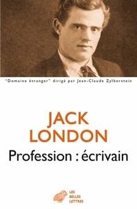 Jack London - Profession : écrivain.