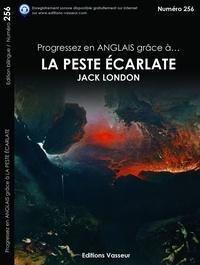 Jack London - Progressez en anglais grâce à La peste écarlate.