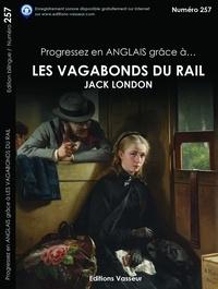 Progressez en anglais grâce à Les vagabonds du rail - Jack London | Showmesound.org