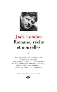 Jack London - Romans, récits et nouvelles - Volume 1 : L'appel du monde sauvage ; Le peuple de l'abîme ; Le loup des mers ; Croc-blanc ; Nouvelles (1899-1908).