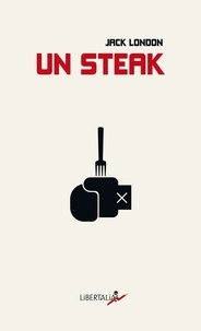Jack London - Un steak.