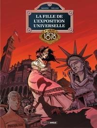Jack Manini et Etienne Willem - La fille de l'exposition universelle - Tome 3 - Paris 1878.