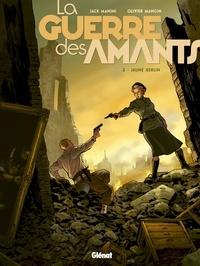 Jack Manini et Olivier Mangin - La Guerre des Amants - Tome 03 - Jaune Berlin.