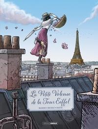 Jack Manini et Hervé Richez - La petite voleuse de la Tour Eiffel.